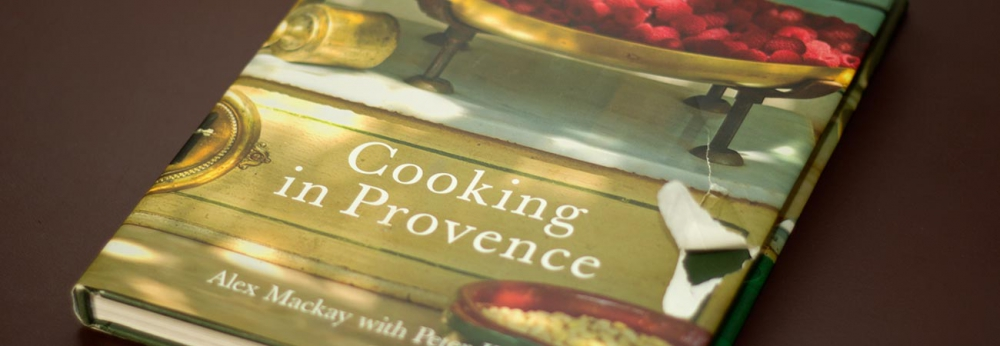 Cooking in provence by Alex Mackay book cover