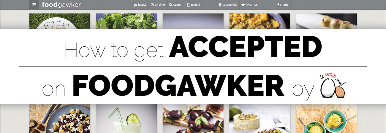 how to get accepted on foodgawker
