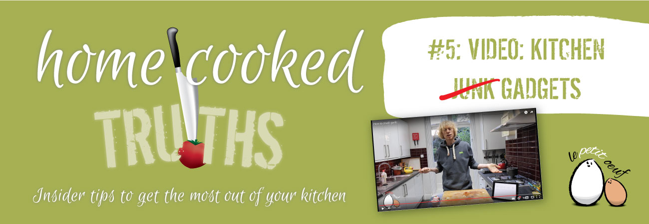 home cooked truths 5 - kitchen gadgets